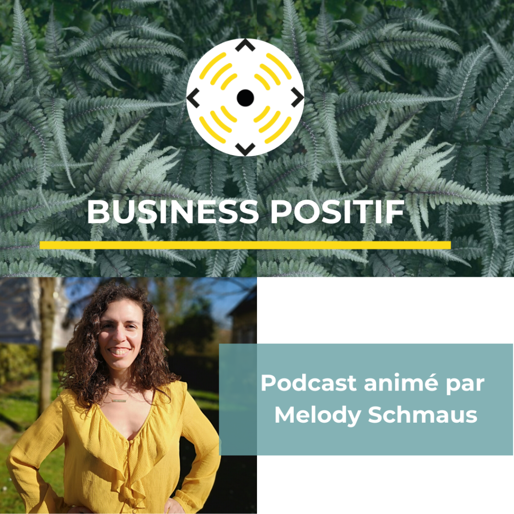 podcast-business-positif-melody-schmaus